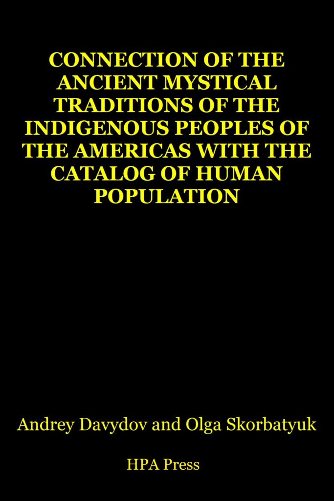 Connection of the ancient mystical traditions of the indigenous peoples of the Americas with the Catalog of human population
